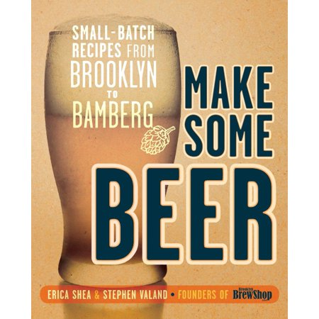 Make Some Beer : Small-Batch Recipes from Brooklyn to Bamberg](Oktoberfest Beer Recipes)