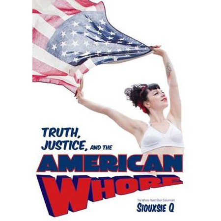 - Truth, Justice, and the American Whore - eBook