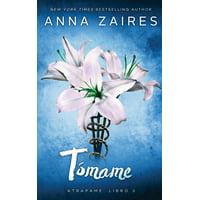 La Trilogía Atrápame: Tómame (Atrápame: libro 3) (Paperback)