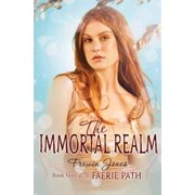 The Faerie Path #4: The Immortal Realm - eBook