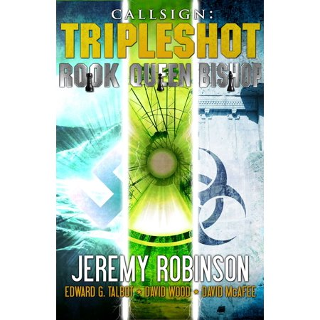 Callsign - Tripleshot (Jack Sigler Thrillers novella collection - Queen, Rook, and Bishop) - eBook