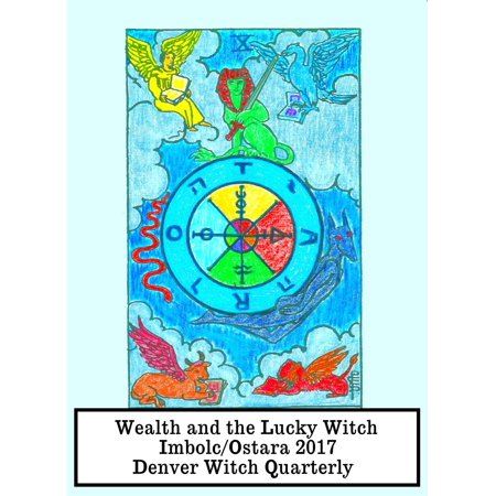 Wealth and the Lucky Witch (Denver Witch Quarterly Imbolc/Ostara 2017) - - Halloween Bars Denver 2017
