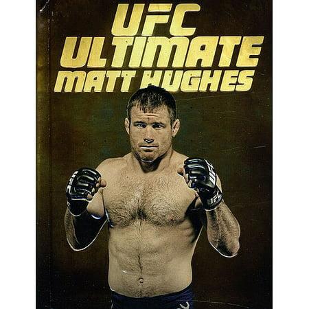UFC: Ultimate Matt Hughes (George St Pierre Vs Matt Hughes Full Fight)