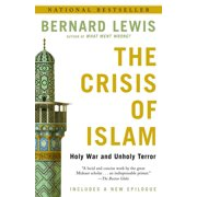 The Crisis of Islam : Holy War and Unholy Terror