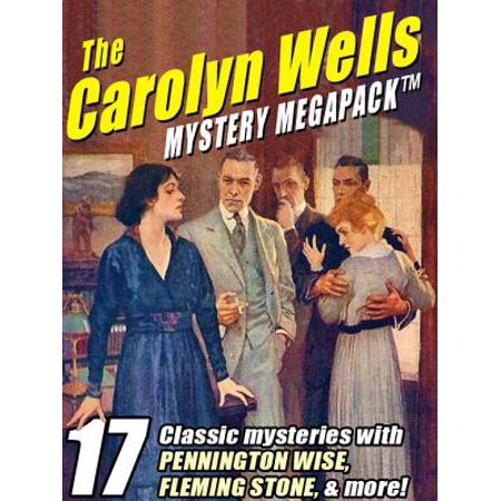 Carolyn Kinder Collection (The Carolyn Wells Mystery MEGAPACK ® -)
