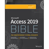 Bible (Wiley): Access 2019 Bible (Paperback)