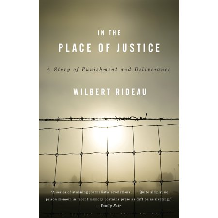 In the Place of Justice : A Story of Punishment and