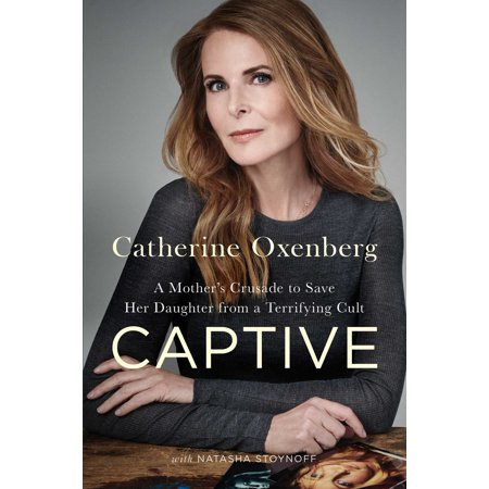 Captive : A Mother's Crusade to Save Her Daughter from a Terrifying