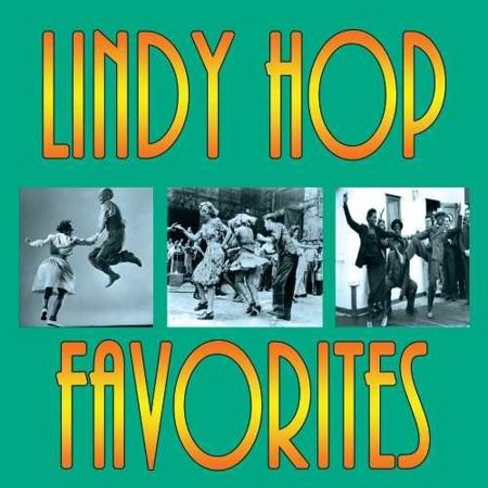 Lindy Hop Favorites / Various