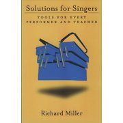 Solutions for Singers : Tools for Performers and Teachers