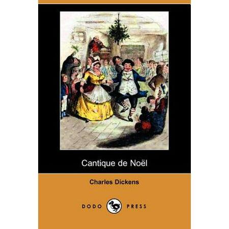Cantique de Noel (Dodo Press) by
