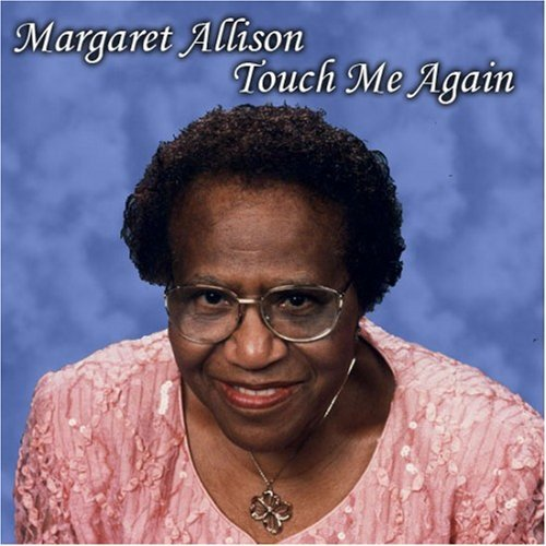 Allison, Margaret 'Babe' & the Angelics - Touch Me Again [CD]