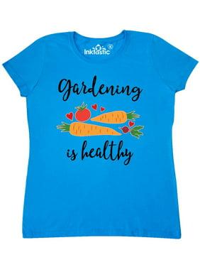 3c8c636d Product Image Gardening Is Healthy Gardener Gift Women's T-Shirt