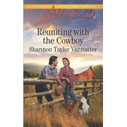 Reuniting with the Cowboy - eBook