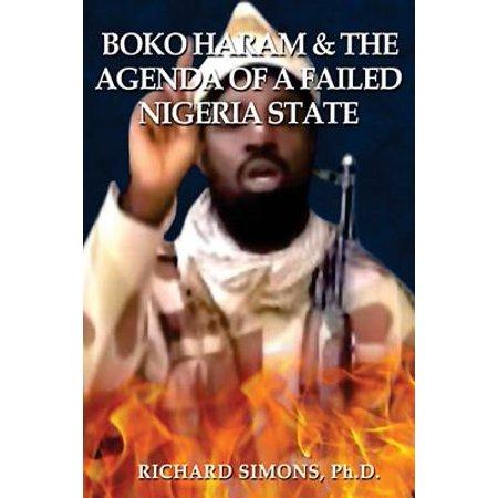 Boko Haram    The Agenda Of A Failed Nigeria State