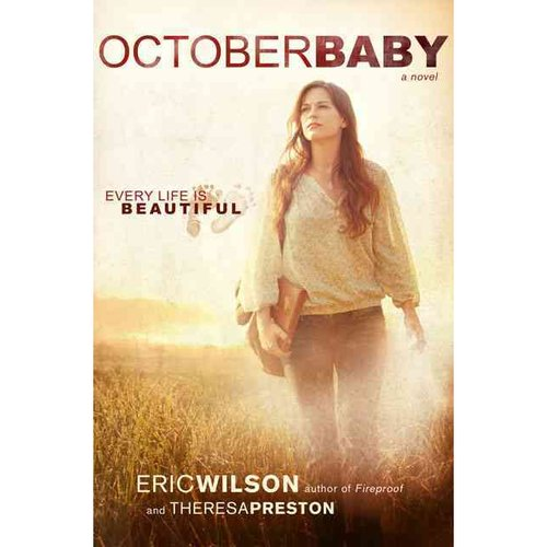 October Baby: Every Life Is Beautiful
