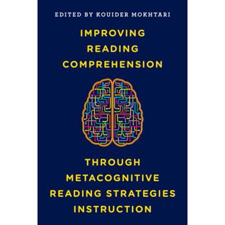 Improving Reading Comprehension Through Metacognitive Reading Strategies