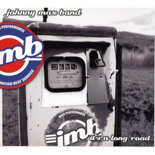 Johnny Max Band - It's a Long Road [CD]
