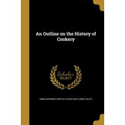 An Outline on the History of Cookery
