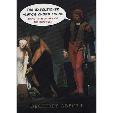The Executioner Always Chops Twice - eBook](Executioners Hood)
