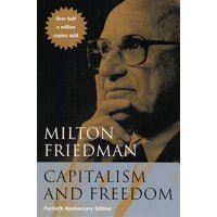 Capitalism and Freedom : Fortieth Anniversary Edition