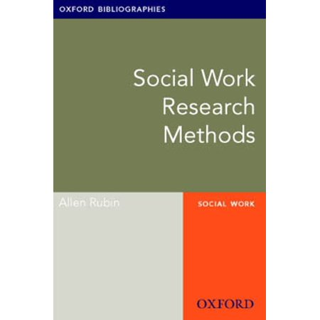 Social Work Research Methods: Oxford Bibliographies Online Research Guide -