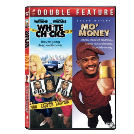 White Chicks / Mo' Money (Double