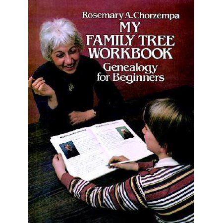 My Family Tree Workbook : Genealogy for Beginners