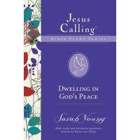 Jesus Calling Bible Studies: Dwelling in God's Peace (Paperback)
