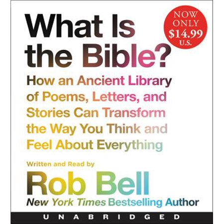 What Is the Bible? Low Price CD : How an Ancient Library of Poems, Letters, and Stories Can Transform the Way You Think and Feel about Everything