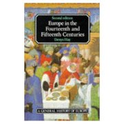 Europe in the Fourteenth and Fifteenth Centures 2nd  Edition