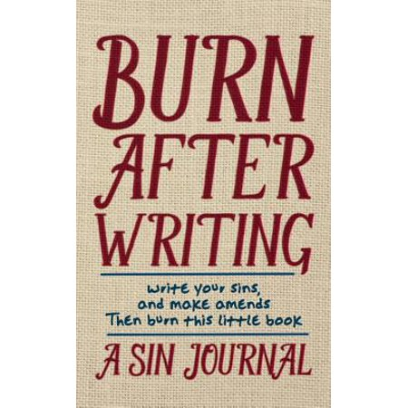 Burn After Writing : A Sin Journal - Day After Halloween Writing