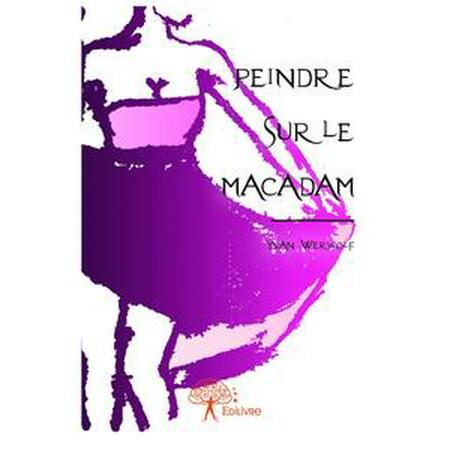 Peindre sur le macadam - eBook (Macadam Collection)