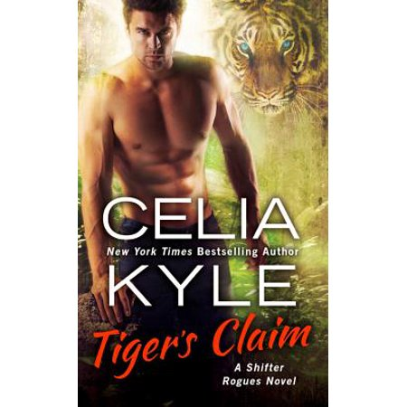 Tiger's Claim : A Paranormal Shifter Romance
