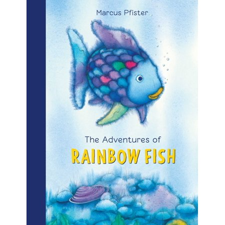 The Adventures of Rainbow Fish : A - Rainbow Fishes