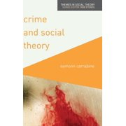 Themes in Social Theory: Crime and Social Theory (Hardcover)
