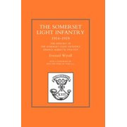 History of the Somerset Light Infantry (Prince Albert's) 1914-1919