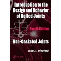 Introduction to the Design and Behavior of Bolted Joints : Non-Gasketed Joints
