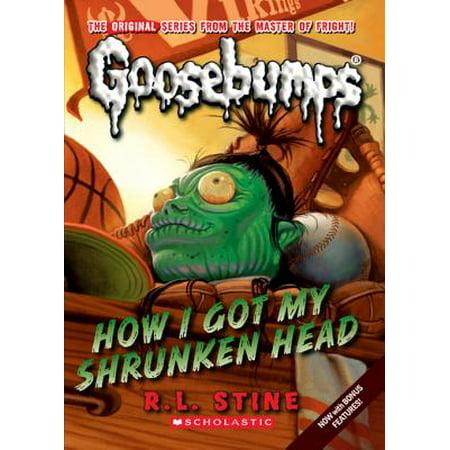 Classic Goosebumps #10: How I Got My Shrunken Head - eBook](Shrunken Heads For Sale)