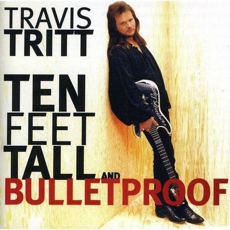 Ten Feet Tall And Bulletproof  089353303426