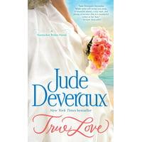 True Love : A Nantucket Brides Novel