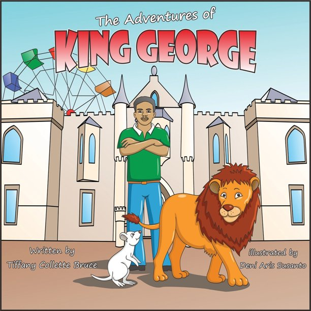 The Adventures of King George : A Day at the Fair (Paperback)