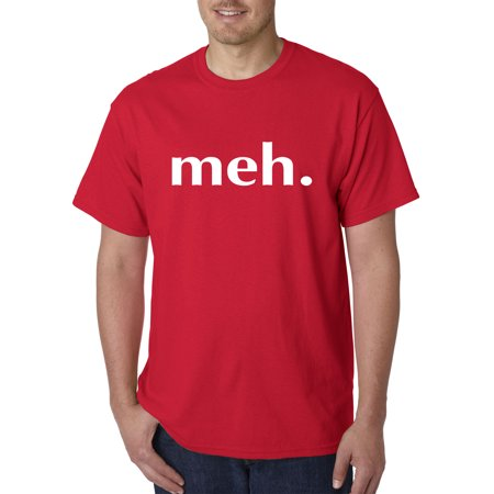 New Way 943 - Unisex T-Shirt meh. Funny Humor Large Red