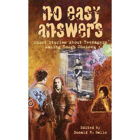 No Easy Answers : Short Stories About Teenagers Making Tough Choices](Easy Teen)