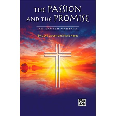 Alfred Music 00 44113 The Passion   The Promise Listening Cd