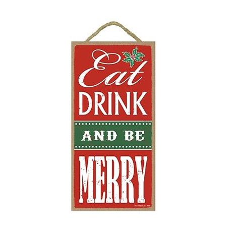 EAT DRINK AND BE MERRY Christmas Primitive Wood Hanging Sign 5