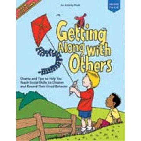 Getting Along with Others : Charts and Tips to Help You Teach Social Skills to Children and Reward Their Good (Social Skills Videos)