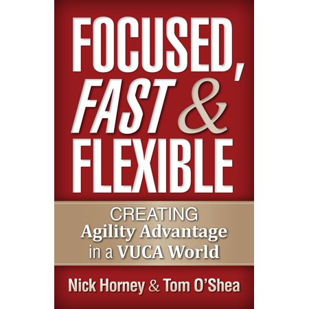 Focused, Fast and Flexible - eBook