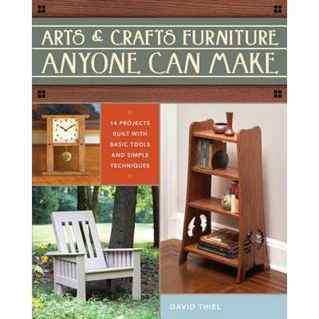 Arts & Crafts Furniture Anyone Can Make - eBook Arts & Crafts Furniture