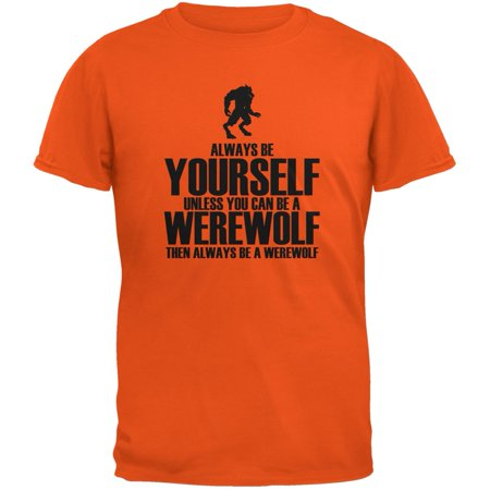 Halloween Always Be Yourself Werewolf Orange Youth T-Shirt - Youth Halloween Games Church